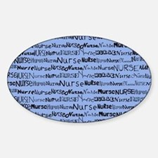Nurse Nurse Nurse Ceil Blue Shoulde Sticker (Oval)