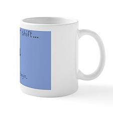 Hellow Another Shift Ceil Blue Nurse Sh Mug