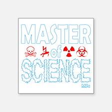 "Master of Science MSc Square Sticker 3"" x 3"""