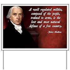 James Madison Militia Quote Yard Sign