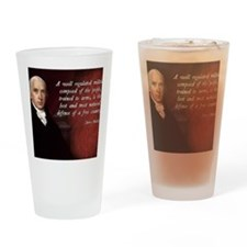 James Madison Militia Quote Drinking Glass