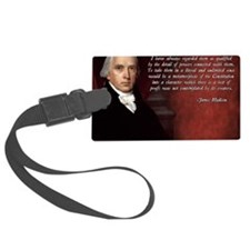 James Madison Quote Luggage Tag