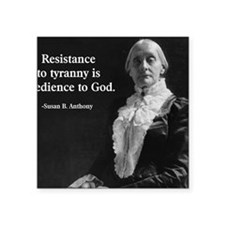 """Susan B. Anthony Quote Square Sticker 3"""" x 3"""""""