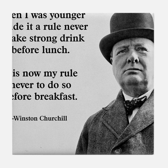 Winston Churchill Alcohol Quote Tile Coaster