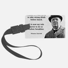 Winston Churchill Alcohol Quote Luggage Tag