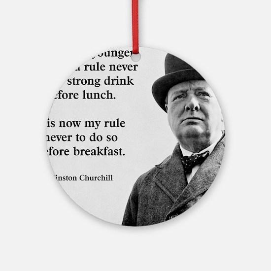 Winston Churchill Alcohol Quote Round Ornament