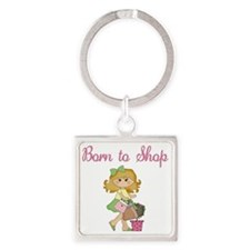 Born to Shop Girl Square Keychain