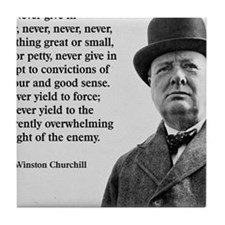 Never Give In Churchill Quote Tile Coaster