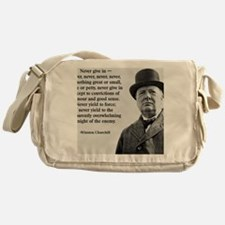 Never Give In Churchill Quote Messenger Bag