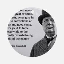 Never Give In Churchill Quote Round Ornament