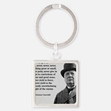 Never Give In Churchill Quote Square Keychain