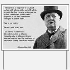 Winston Churchill Victory Quote Yard Sign