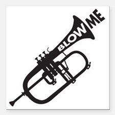 """Trumpet Blow Me Square Car Magnet 3"""" x 3"""""""