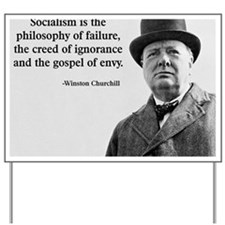 Churchill Anti-Socialism Quote Yard Sign