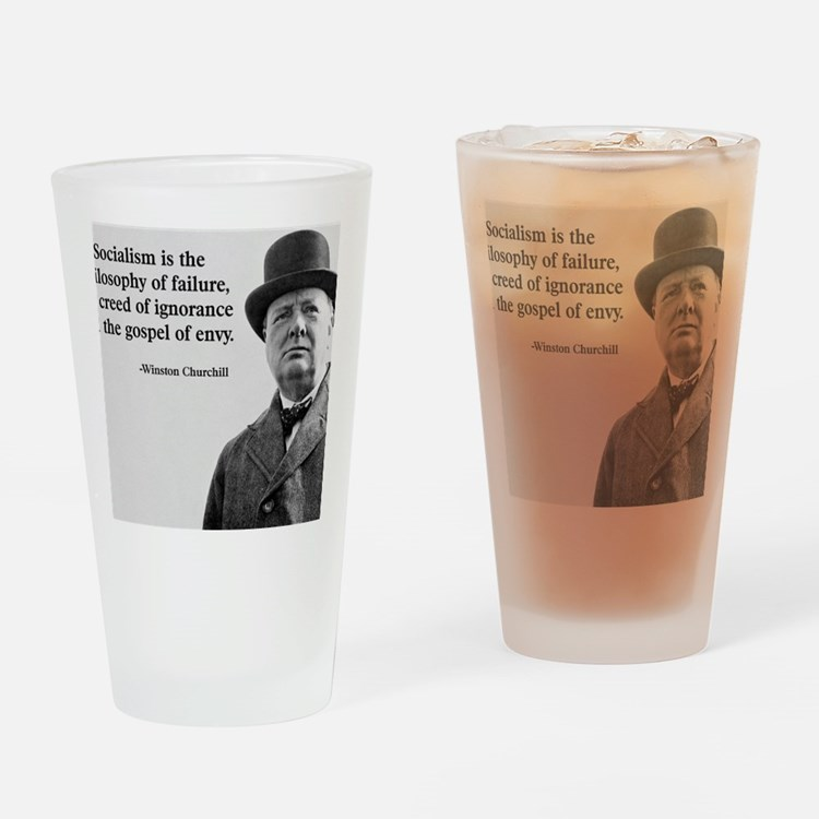 Churchill Anti-Socialism Quote Drinking Glass