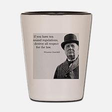 Winston Churchill Regulation Quote Shot Glass