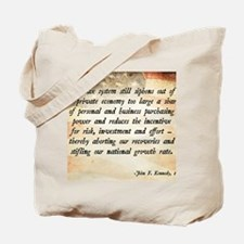 John F. Kennedy Taxes Quote Tote Bag