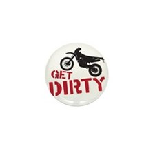 Get Dirty Mini Button