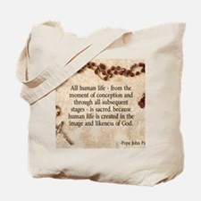 Catholic Pro-Life Quote Tote Bag