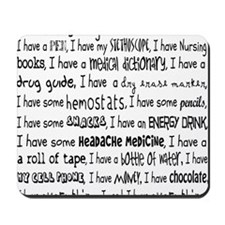 Everything I Need Nurse Tote Bag Mousepad