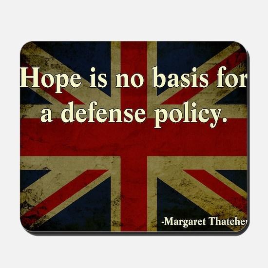 Margaret Thatcher Defense Quote Mousepad