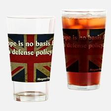 Margaret Thatcher Defense Quote Drinking Glass