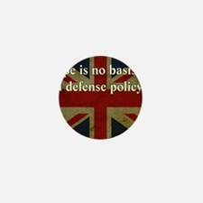 Margaret Thatcher Defense Quote Mini Button