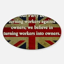 Thatcher Anti-Union Quote Sticker (Oval)