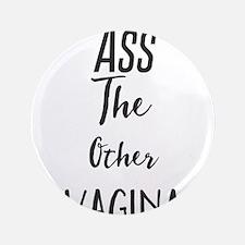 Ass The Other Vagina Button