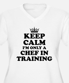 Keep Calm Chef in Training Plus Size T-Shirt