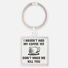 coffeeKilll1A Square Keychain