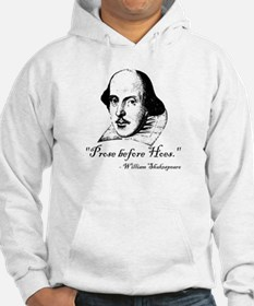 Prose Before Hoes - Shakespeare Quote Hoodie