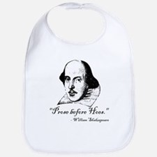 Prose Before Hoes - Shakespeare Quote Bib