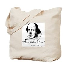 Prose Before Hoes - Shakespeare Quote Tote Bag