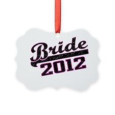 Bride 2012 Ornament