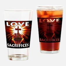 Love Sacrifices Drinking Glass