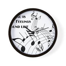 Music Is What Feelings Wall Clock
