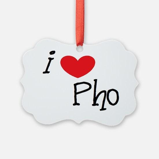 I love Pho Ornament