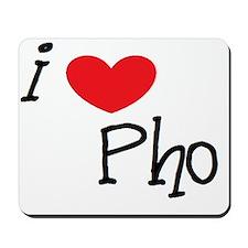 I love Pho Mousepad