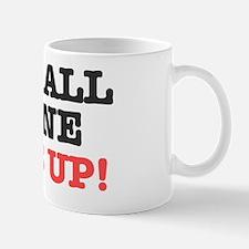 ITS ALL GONE TITS UP! Mug