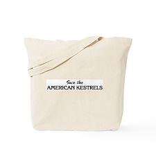 Save the AMERICAN KESTRELS Tote Bag