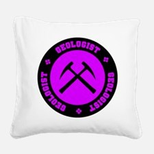 Geologist Square Canvas Pillow