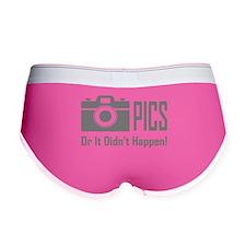 Pics or Didnt Happen Women's Boy Brief