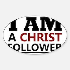 I Am A Christ Follower T-shirt Sticker (Oval)