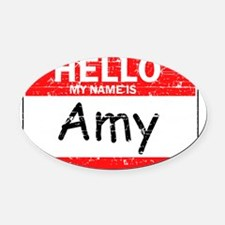 Hello my name is Amy Oval Car Magnet