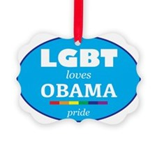 LGBT loves OBAMA TSHIRTS AND GEAR Ornament