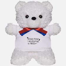 Hocus Pocus, I need Caffeine to Focus Teddy Bear