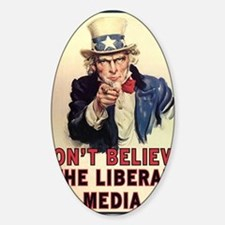 Dont Believe The Liberal Media Decal