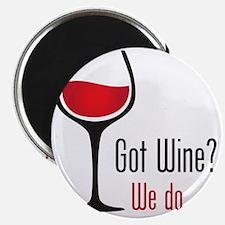 Got Wine on White Magnet