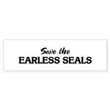 Save the EARLESS SEALS Bumper Bumper Sticker